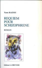 Requiem pour schizophrene - Intérieur - Format classique