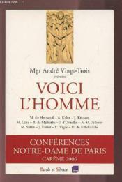 Voici L'Homme - Conf De Careme Paris 2006 - Couverture - Format classique
