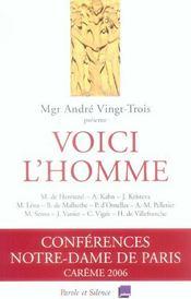 Voici L'Homme - Conf De Careme Paris 2006 - Intérieur - Format classique