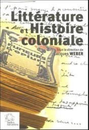 Litterature Et Histoire Coloniale - Couverture - Format classique