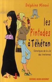 Les pintades à téhéran ; chroniques de la vie des iraniennes - Intérieur - Format classique