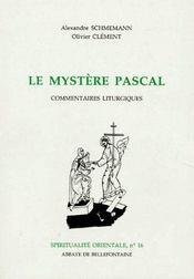 Le mystère Pascal ; commentaires litturgiques - Couverture - Format classique