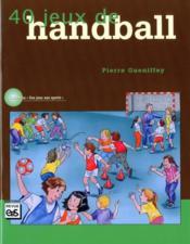 40 jeux de handball - Couverture - Format classique