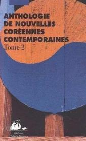 Anthologie De Nouvelles Coreennes Contemporaines T2 - Couverture - Format classique