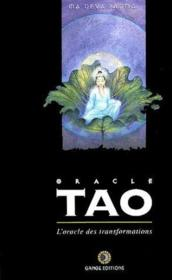 L'oracle tao ; l'oracle des transformations - Couverture - Format classique