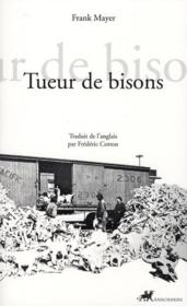 Vente  Tueur de bisons  - Frank Mayer