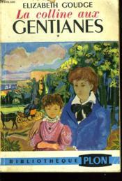La Colline Aux Gentianes - Couverture - Format classique