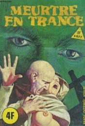 Meurtres En Trance N°40. - Couverture - Format classique
