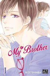 Vente livre :  My brother T.1  - Rize Shinba