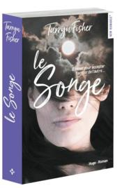 Vente  Le songe  - Fisher Tarryn - Tarryn Fisher