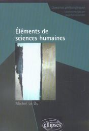Elements De Sciences Humaines - Intérieur - Format classique