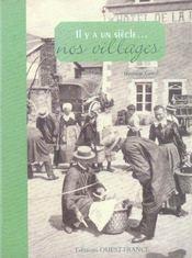 Il y a un siècle... nos villages - Intérieur - Format classique