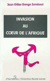 Invasion au coeur de l'Afrique - Couverture - Format classique