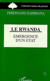 Le Rwanda, émergence d'un état - Intérieur - Format classique