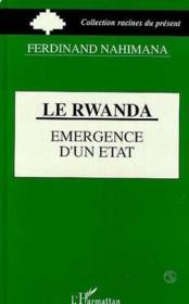 Le Rwanda, émergence d'un état - Couverture - Format classique