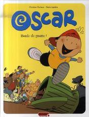 Oscar t.1 ; boule de gnome ! - Intérieur - Format classique