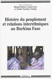 Histoire du peuplement et relations interethniques au Burkina Faso - Couverture - Format classique