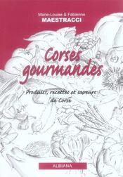 Corses Gourmandes ; Produits, Recettes Et Saveurs De Corse - Intérieur - Format classique