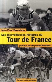 Les Merveilleuses Histoires Du Tour De France - Intérieur - Format classique