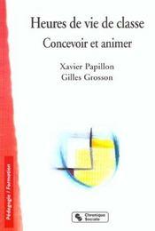 Heures De Vie De Classe - Concevoir Et Animer - Intérieur - Format classique