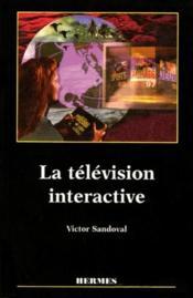 La télévision interactive - Couverture - Format classique