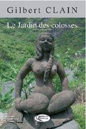Le jardin des colosses - Intérieur - Format classique