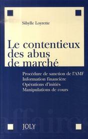 Le contentieux des abus de marché - Intérieur - Format classique
