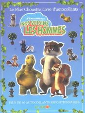 Nos Voisins Les Hommes ; Le Plus Chouette Livre D'Autocollants - Intérieur - Format classique
