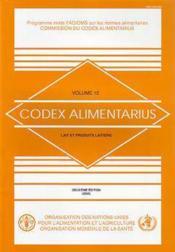 Codex alimentarius volume 12 lait et produits laitiers 2e edition - Couverture - Format classique