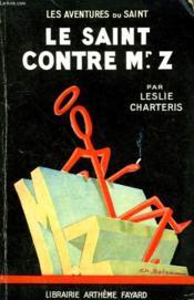 Le Saint Contre Mr.Z. Les Aventures Du Saint N° 16. - Couverture - Format classique
