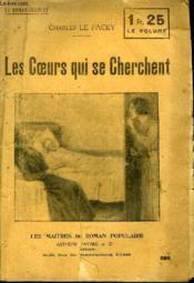 Les Coeurs Qui Se Cherchent. - Couverture - Format classique
