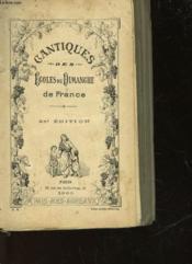 Cantiques Des Ecoles Du Dimanche De France - Couverture - Format classique