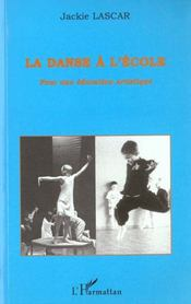 La danse à l'école ; pour une éducation artistique - Intérieur - Format classique