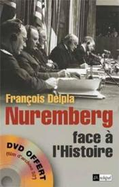 Nuremberg face à l'histoire - Couverture - Format classique