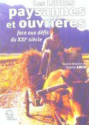 Les Luttes Paysannes Et Ouvrieres Face Aux Defis Du Xxi Siecle - Intérieur - Format classique