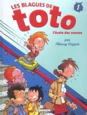 Les blagues de toto t.1 ; l'ecole des vannes - Intérieur - Format classique