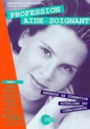 Profession Aide Soignant T.2 - Couverture - Format classique