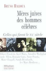 Meres juives des hommes celebres ; celles qui firent le xx siecle - Intérieur - Format classique