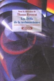 Les defis de la technoscience - Couverture - Format classique