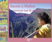 Ancrés à Mafate ; ouverts sur le monde ; regards d'enfants - Couverture - Format classique