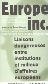 Europe Inc. Liaisons Dangereuses Entre Instituti - Intérieur - Format classique