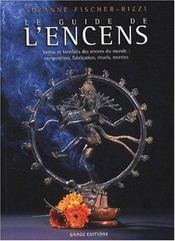 Guide De L'Encens - Vertus Et Bienfaits - Intérieur - Format classique