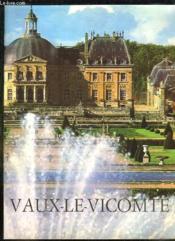 Vaux Le Vicomte. - Couverture - Format classique