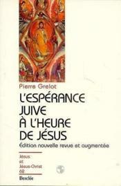 L'espérance juive à l'heure de Jésus - Couverture - Format classique