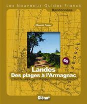 Guide Franck T.68 ; Landes ; Des Plages A L'Armagnac - Intérieur - Format classique