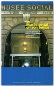 Le musée social en son temps - Couverture - Format classique