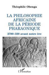 Philosophie africaine de la période pharaonique - Intérieur - Format classique