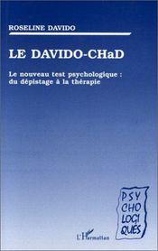 Le davido-chad ; le nouveau test psychologique : du dépistage à la thérapie - Intérieur - Format classique