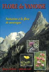 Flore De Vanoise : Initiation A La Flore De Montagne - Intérieur - Format classique