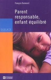 Parent responsable, enfant équilibré - Intérieur - Format classique